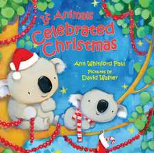 If Animals Celebrated Christmas
