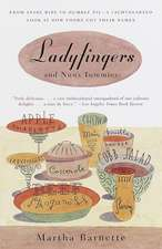Ladyfingers and Nun's Tummies:  From Spare Ribs to Humble Pie--A Lighthearted Look at How Foods Got Their Names