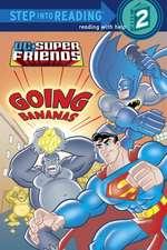 Super Friends:  Going Bananas (DC Super Friends)