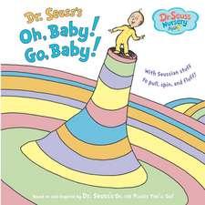 Oh, Baby! Go, Baby!
