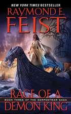 Rage of a Demon King: Book Three of the Serpentwar Saga