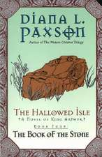 The Hallowed Isle Book Four: The Book of the Stone