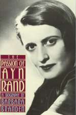 The Passion of Ayn Rand