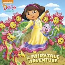A Fairytale Adventure (Dora the Explorer)