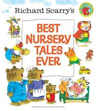 Richard Scarry's Best Nursery Tales Ever:  The Junior Novelization