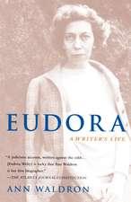 Eudora:  A Writer's Life