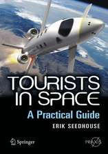 Tourists in Space: A Practical Guide