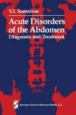 Acute Disorders of the Abdomen: Diagnosis and Treatment