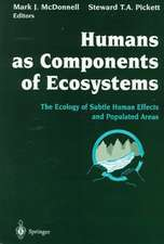 Humans as Components of Ecosystems: The Ecology of Subtle Human Effects and Populated Areas