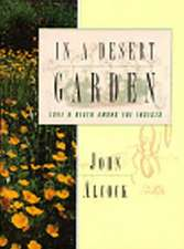 In a Desert Garden – Love & Death Among the Insects