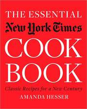 The Essential New York Times Cookbook – Classic Recipes for a New Century