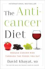 The Anticancer Diet – Reduce Cancer Risk Through the Foods You Eat