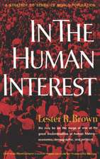 In the Human Interest – A Strategy to Stabilize World Population