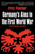 Germany`s Aims in the First World War