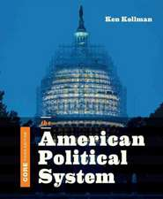 The American Political System 3e Core