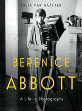 Berenice Abbott – A Life in Photography