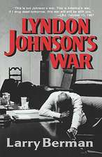 Lyndon Johnson′s War – The Road to Stalemate in Vietnam (Paper)