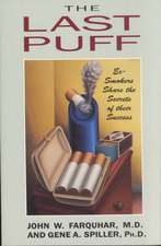 The Last Puff – Ex–Smokers Share the Secrets of their Success (Paper)