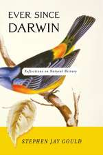 Ever Since Darwin – Reflections in Natural History Reissue