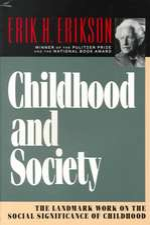 Childhood & Society Reissue