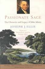 Passionate Sage – The Character & Legend of John Adams Rei