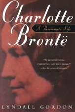 Charlotte Bronte – A Passionate Life