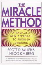 The Miracle Method – A Radically New Approach to Problem Drinking (Paper)