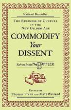 Commodify Your Dissent (Paper)
