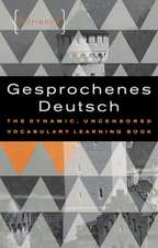 Gesprochenes Deutsch – The Dynamic, Uncensored Vocabulary Learning Book