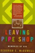 Leaving Pipe Shop – Memories of Kin
