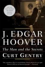 J. Edgar Hoover – The Man & the Secrets