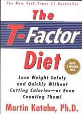 The T–Factor Diet