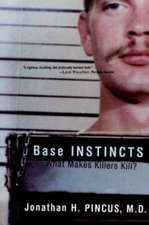 Base Instincts – What Makes Killers Kill