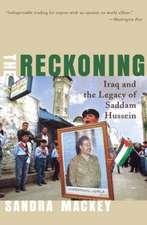 The Reckoning – Iraq & the Legacy of Saddam Hussein