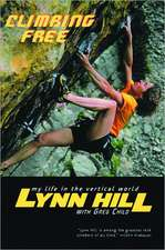 Climbing Free – My Life in the Vertical World