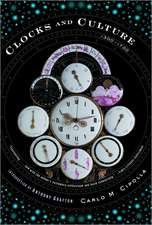 Clocks and Culture – 1300–1700