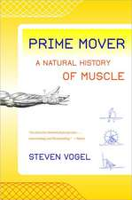 Prime Mover – A Natural History of Muscle