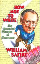How Not to Write – The Essential Misrules of Grammar