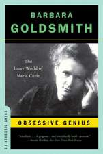 Obsessive Genius – The Inner World of Marie Curie