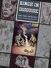 Kings in Disguise – A Novel