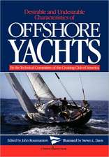 Desirable & Undesirable Characteristics of Offshore Yachts