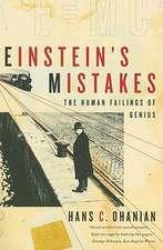 Einstein′s Mistakes – The Human Failings of Genius