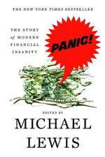 Panic – The Story of Modern Financial Insanity