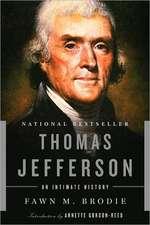 Thomas Jefferson – An Intimate History – Reissue
