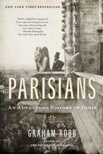 Parisians – An Adventure History of Paris