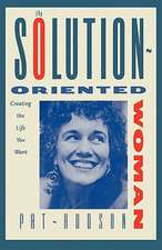 The Solution-Oriented Woman