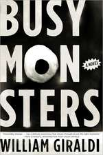 Busy Monsters – A Novel