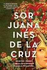 Sor Juana Inés de la Cruz – Selected Works