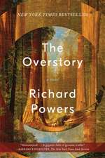 The Overstory – A Novel