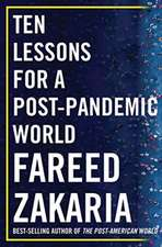 Ten Lessons for a Post–Pandemic World